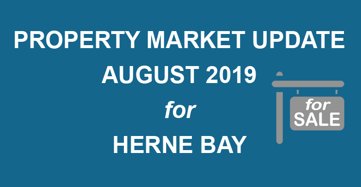 august 2019 property market for Herne Bay